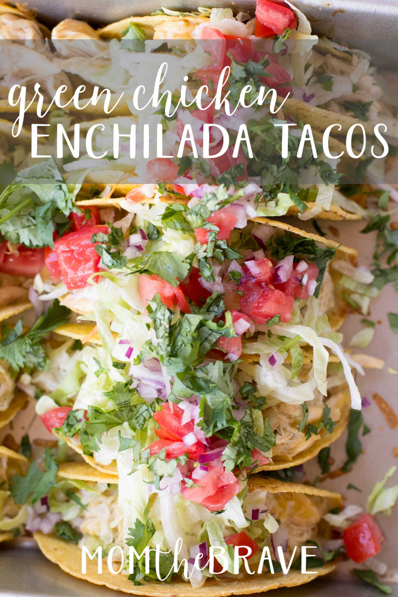 Green Chicken Enchilada Tacos