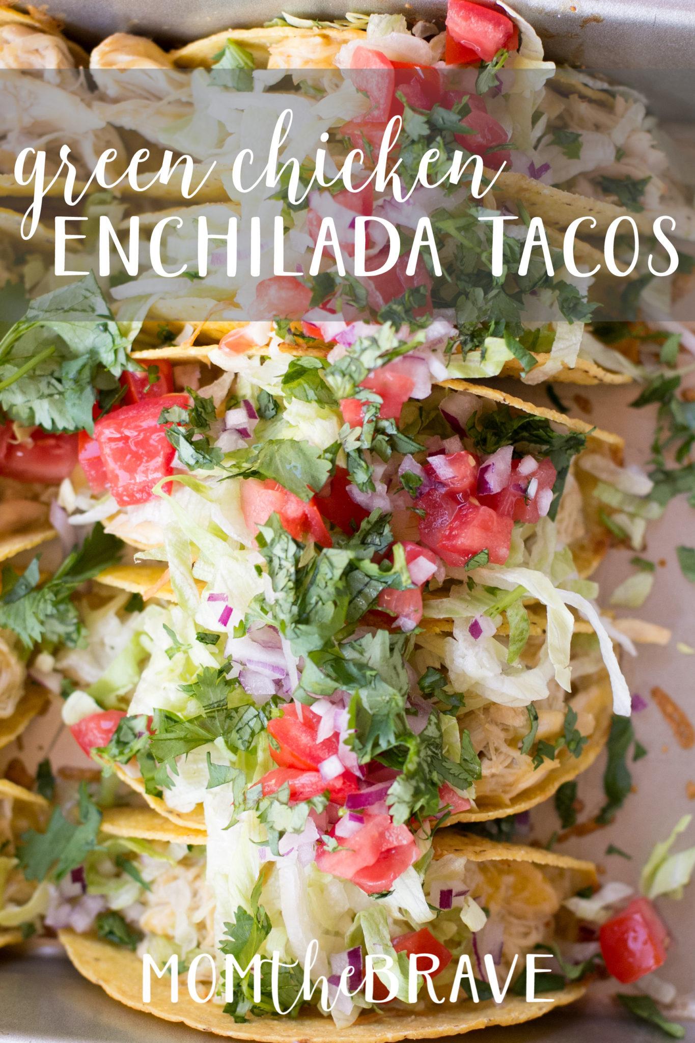 Green Chicken Enchilada Tacos