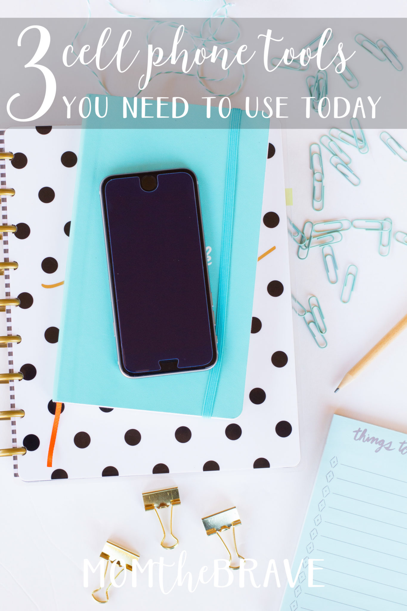 3 Cell Phone Tools Every Mom Needs to Use Today