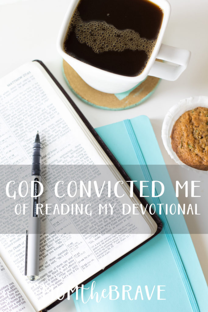 god convicted me of reading my devotional1