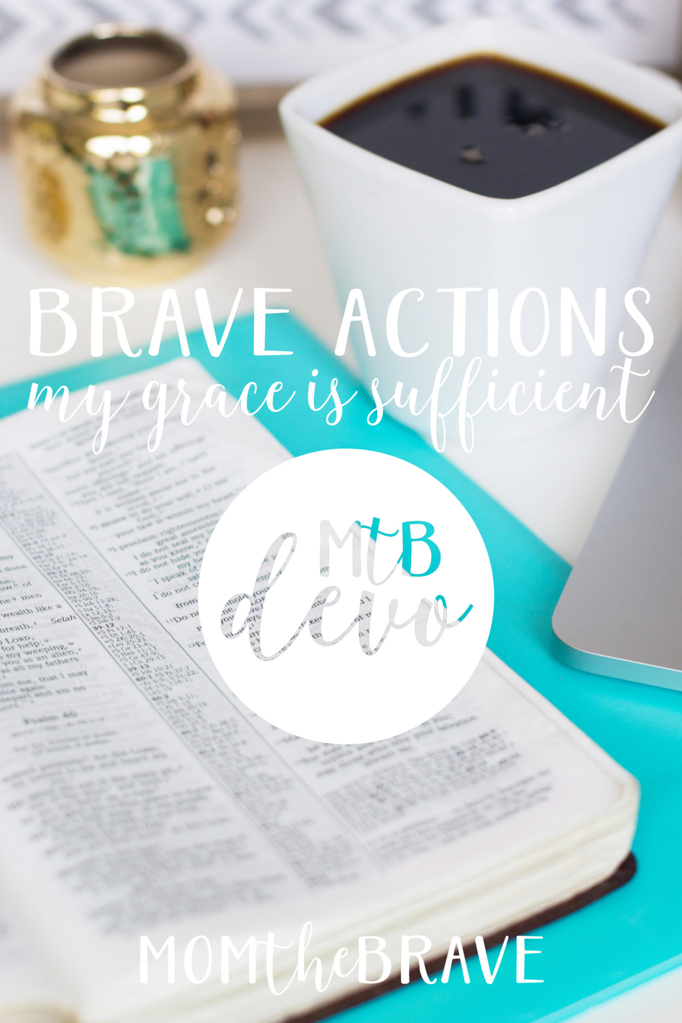 Brave Actions: My Grace is Sufficient